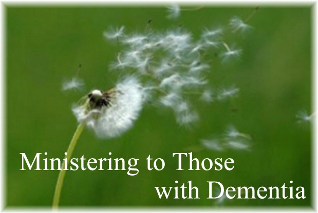 Ministering to People with Dementia